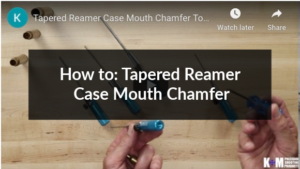 how to tapered reamer case mouth chamfer